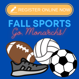 REGISTER NOW FOR FALL SPORTS