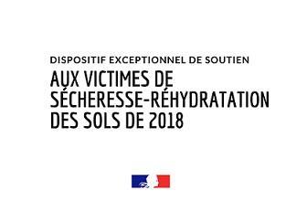 Dispositif-de-soutien aux victimes de l'épisode de sècheresse réhydratation des sols de 2018