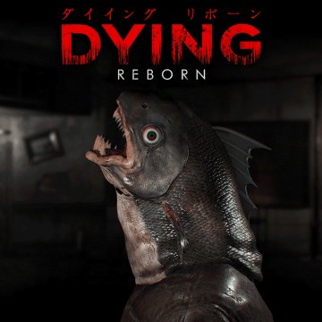 DYING: Reborn - Oasis Games Limited