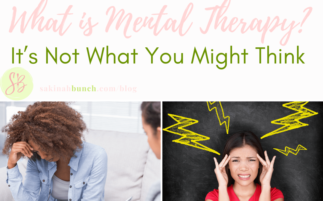 What is Mental Therapy? It's Not What You Might Think