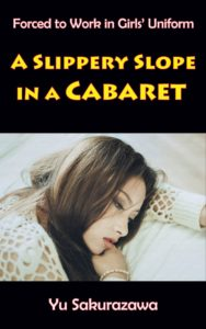 A Slippery Slope in a Cabaret
