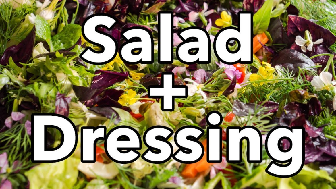 How to Make a Tasty Salad + Salad Dressing Every Time | #BigAssSalad