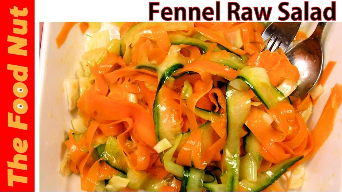 Fennel Raw Salad Recipe With Shaved Carrot & Cucumber | The Food Nut