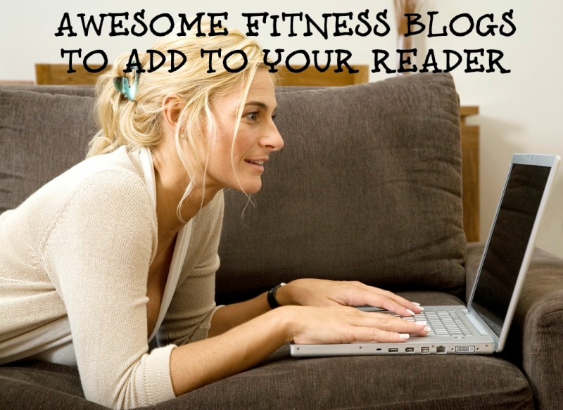 AWESOME Fitness Blogs You Should Be Reading