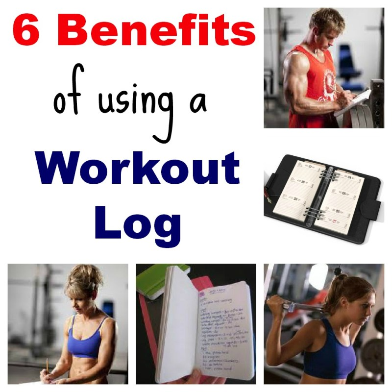 6 Benefits of Keeping a Workout Log