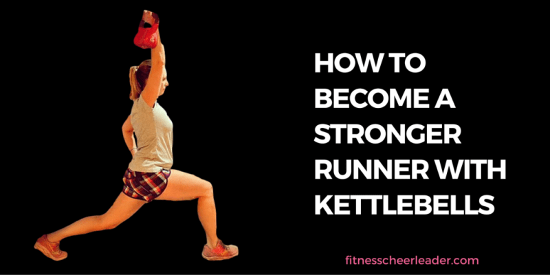 How to Become A Stronger Runner with Kettlebells