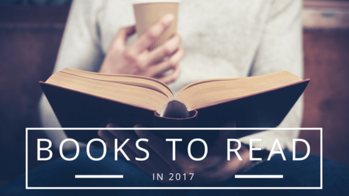9 Books to Add to Your 2017 Reading List
