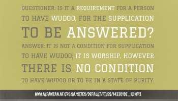 Is Wudoo a Condition When Making Dua'? | Shaikh al-Fawzaan