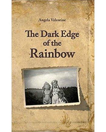 The Dark Edge of the Rainbow Book