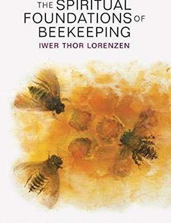 Spiritual Foundations of Beekeeping