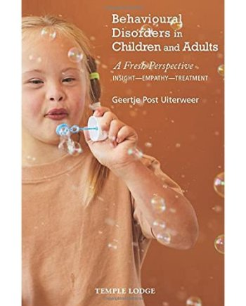 Behavioural Disorders in Children and Adults