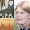 "Campbell's book A Disappearance in Damascus: Friendship and Survival in the Shadow of War also won the 2016 Hilary Weston Writers' Trust Prize for Non-Fiction. Her work began with an undercover journey to the Syrian capital of Damascus in 2007 to report on Iraqis flocking into the country after Saddam Hussein was toppled from power. Her first-hand account also delves into the evolution of her relationship with Ahlam, a refugee working as a ""fixer"" aiding western media, whom Campbell hires and befriends."