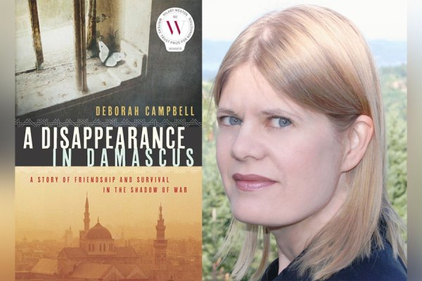 """Campbell's book A Disappearance in Damascus: Friendship and Survival in the Shadow of War also won the 2016 Hilary Weston Writers' Trust Prize for Non-Fiction. Her work began with an undercover journey to the Syrian capital of Damascus in 2007 to report on Iraqis flocking into the country after Saddam Hussein was toppled from power. Her first-hand account also delves into the evolution of her relationship with Ahlam, a refugee working as a """"fixer"""" aiding western media, whom Campbell hires and befriends."""