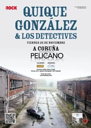 Quique Gonzalez y los Detectiven Pelicano Coruña