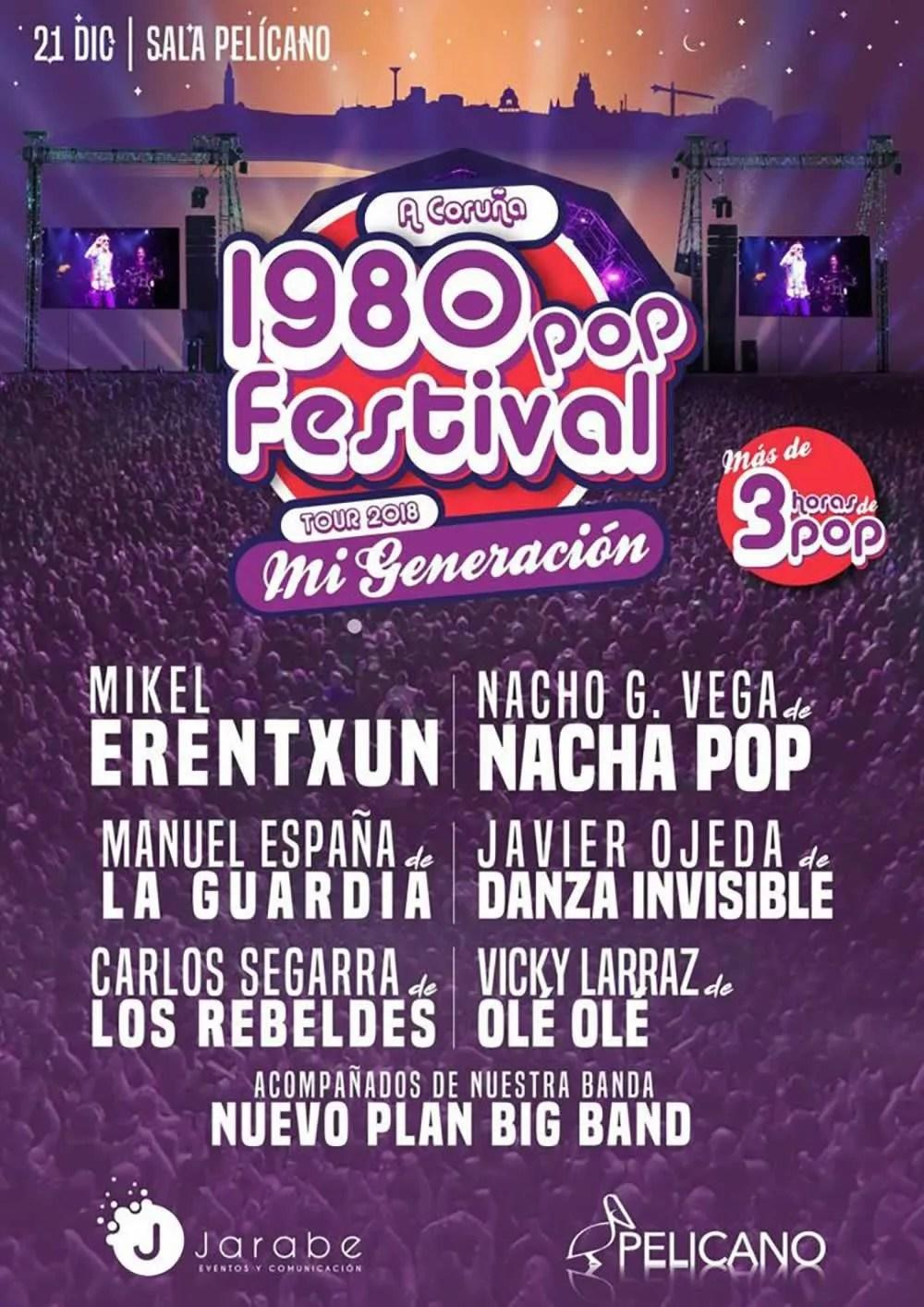 1980 Pop Festival Tour 2018 Mi Generación