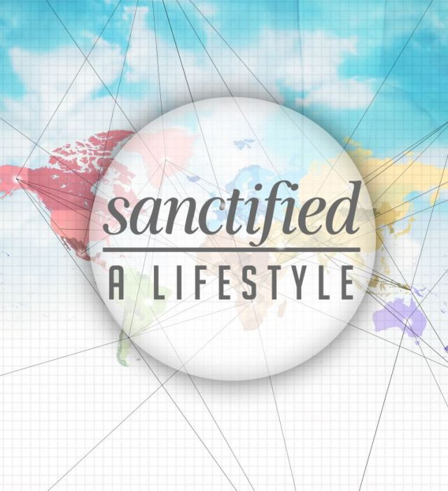 sanctified a lifestyle