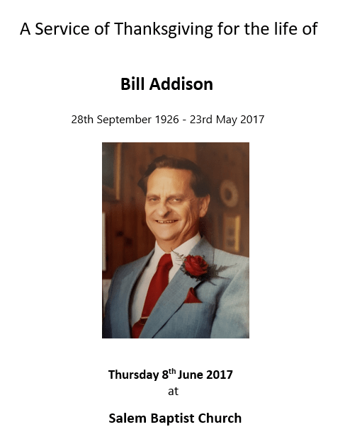 A service of Thanksgiving For the live of Bill Addison