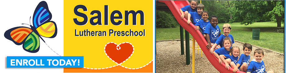 Salem Lutheran Preschool has limited openings! Enroll today!