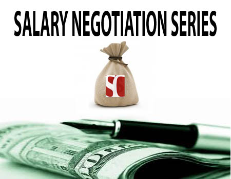 Sales Salary Negotiation Series #1:  Know What you are Worth