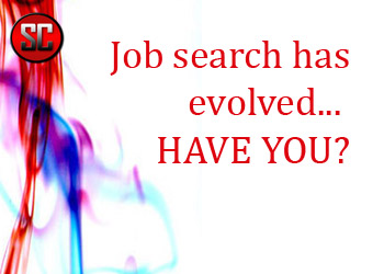 Searching for Jobs and Getting Interviews Have Changed… Have You?