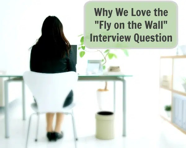 fly-on-wall-sales-interview-question