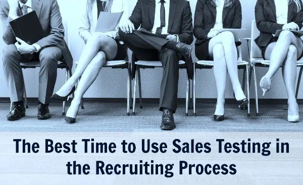 when-to-test-sales-candidates