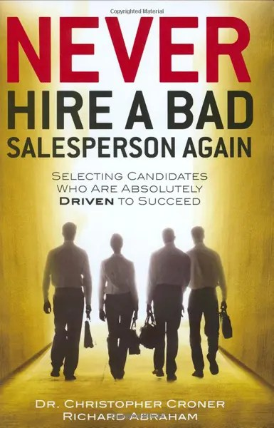 never-hire-a-bad-sales-person-again