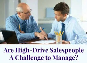 managing-high-drive-salespeople