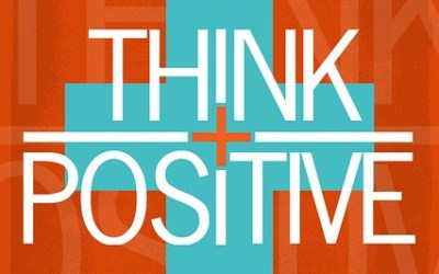 5 Habits for Reinforcing the Power of Positive Thinking