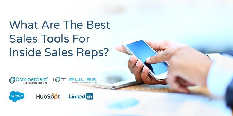 What-Are-The-Best-Sales-Tools-For-Inside-Sales-Reps