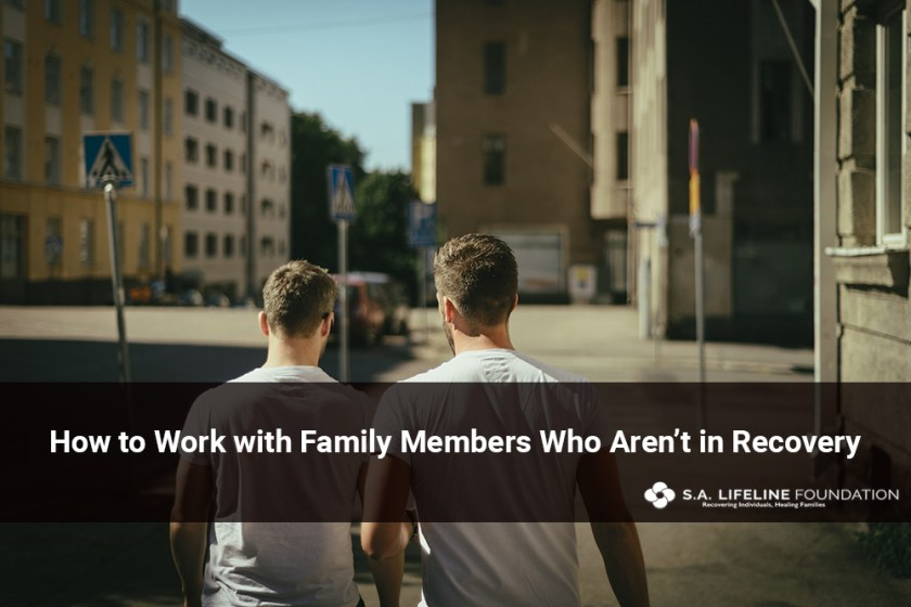 Family Members Who Aren't in Recovery