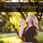 self care or selfishness