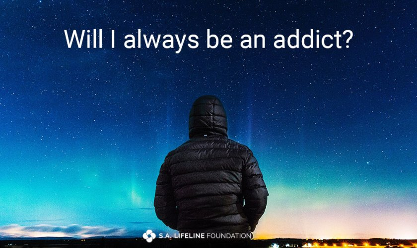 will i always be an addict