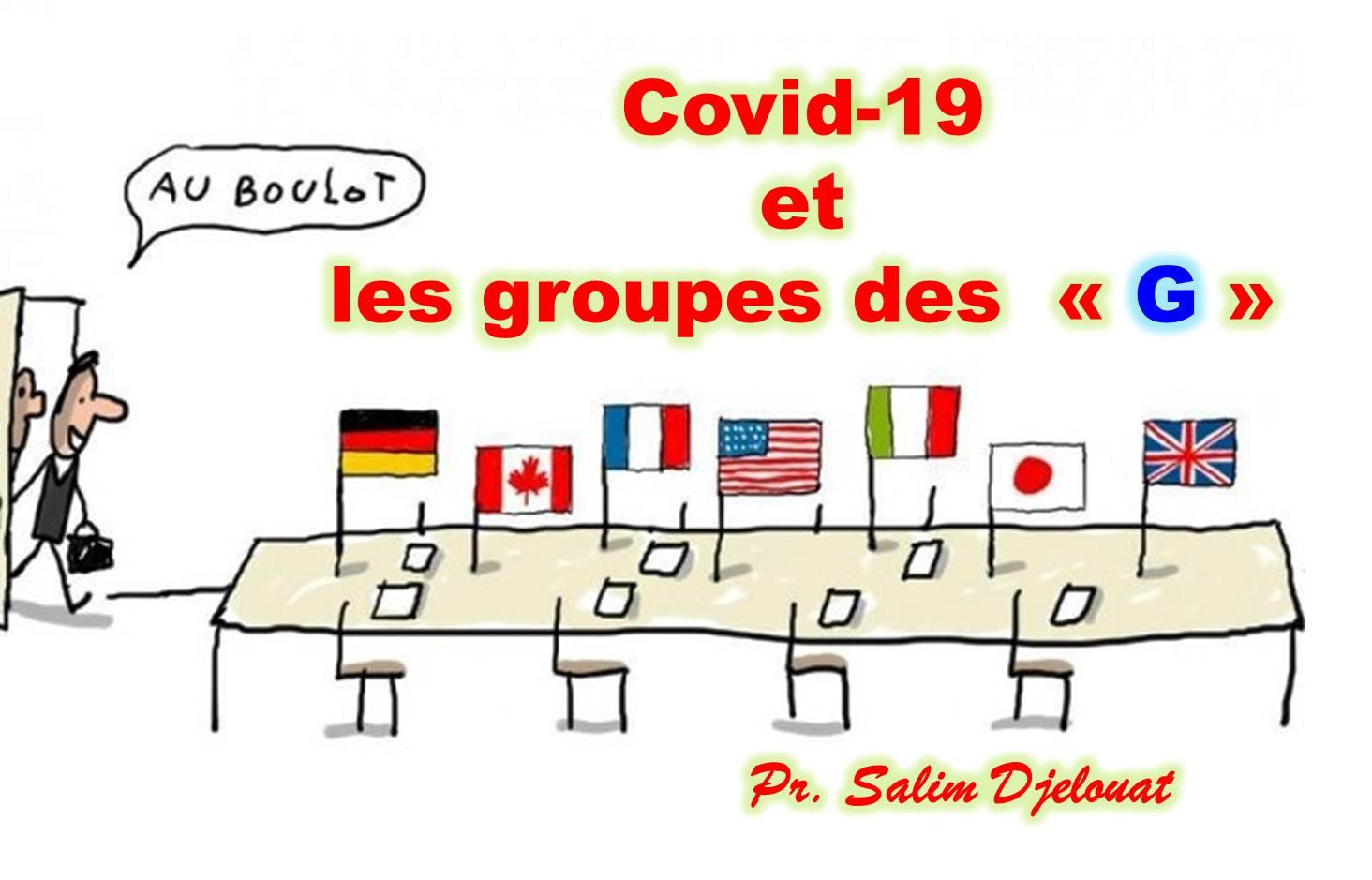 CoViD – 19 et les groupes des  «G»