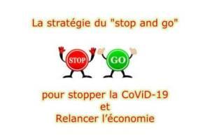 CoViD-19 et la stratégie du «stop and go»