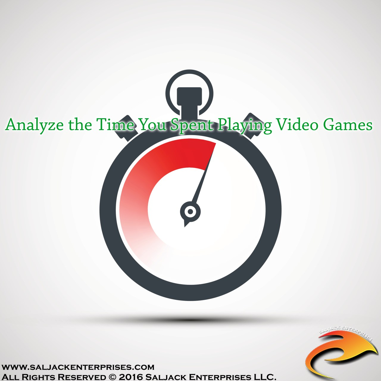 Analyze the Time You Spent Playing Video Games. Presented by Saljack Enterprises. Gaming. Media & Entertainment.