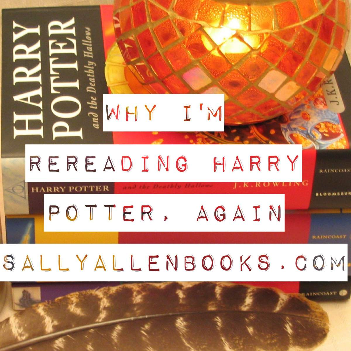 Why I'm rereading Harry Potter, again