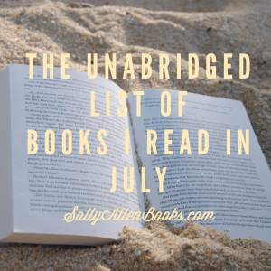 My July reading highlight was finally reading Harry Potter and the Cursed Child and seeing how Rowling continued her story into the next generation.