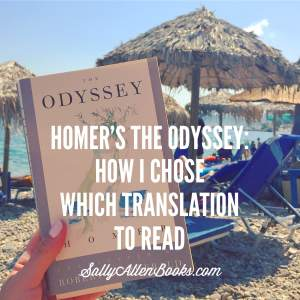 Homer's The Odyssey: How I chose which translation to read