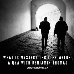Whether you already love mysteries and thrillers or want to explore the genre, Mystery Thriller Week, coming in February 2017, offers opportunities galore.