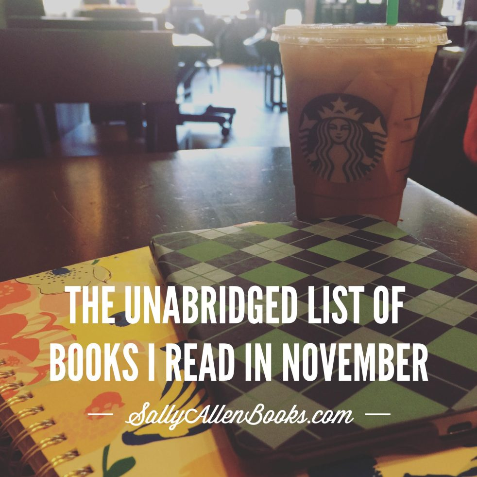My long and, dare I say, fascinating list of books I read in November includes an eclectic mix of novels and nonfiction, including lots of my own books too!