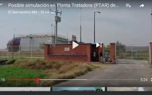 PLANTA TRATADORA DE AGUA DE VALTIERRILA OPERABA SIN AUTORIZACIÓN: CONAGUA