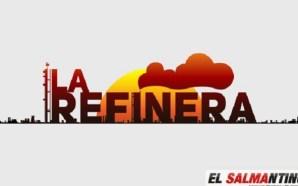 LA REFINERA.