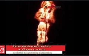 PEMEX atiende incendio en ducto provocado por toma clandestina en…