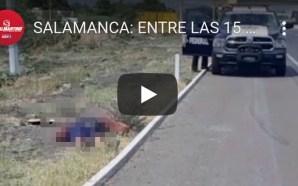 SALAMANCA, ENTRE LAS 15 CIUDADES DE MÉXICO MÁS PELIGROSAS PARA…