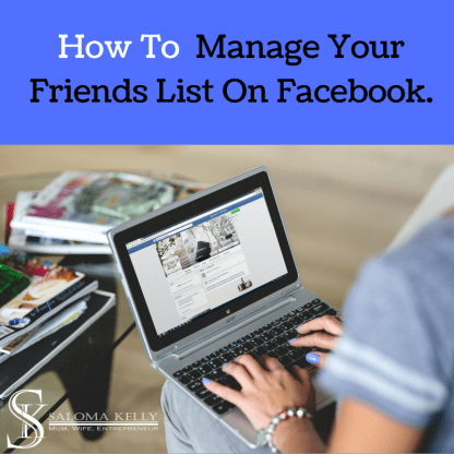 How To manage friends list on facebook.