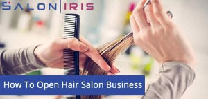 How To Open Hair Salon Business