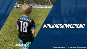 Read more about the article #PiłkarskiWeekend 15.05 – 16.05