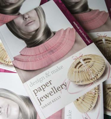 Jewellery Publications Paper Jewellery By Sarah Kelly