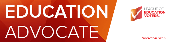 ED Advocate, League of Education Voters Newsletter, November